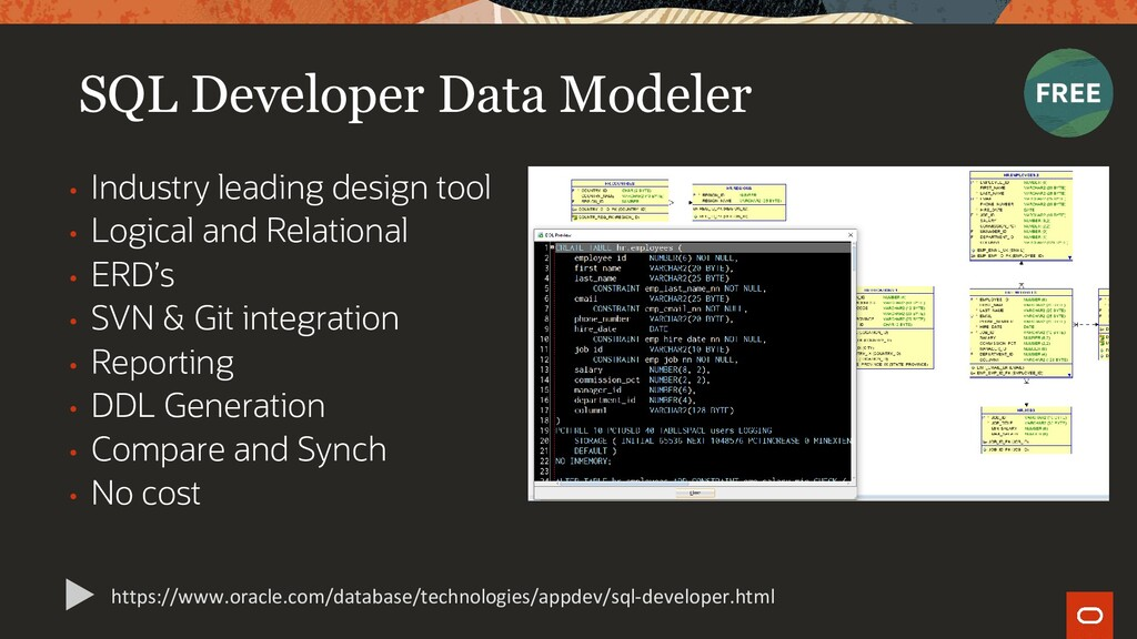 SQL Developer Data Modeler • Industry leading d...