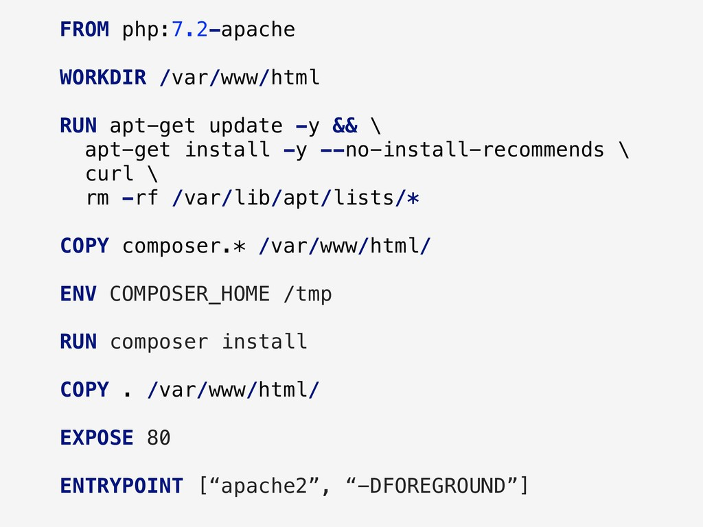 FROM php:7.2-apache WORKDIR /var/www/html RUN a...