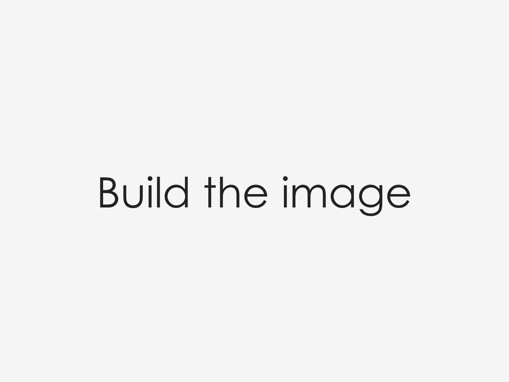 Build the image
