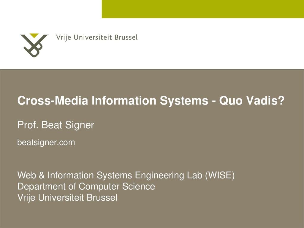 2 December 2005 Cross-Media Information Systems...