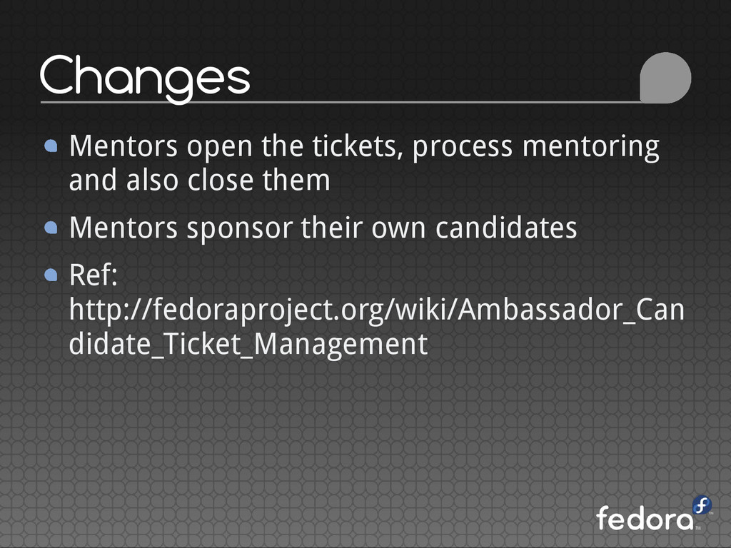 Changes Mentors open the tickets, process mento...