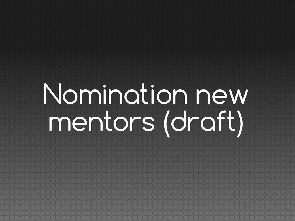 Nomination new mentors (draft)