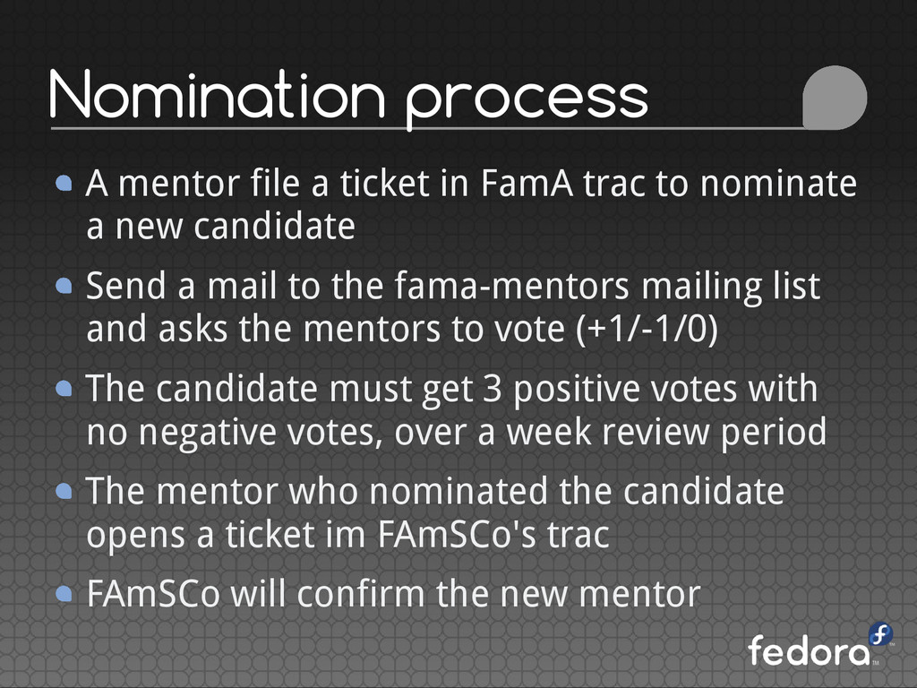 Nomination process A mentor file a ticket in Fa...