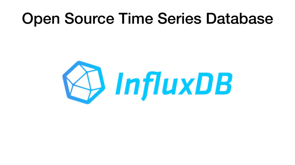 Open Source Time Series Database