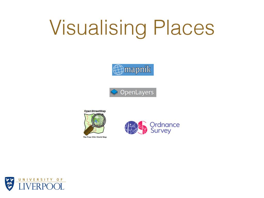 Visualising Places