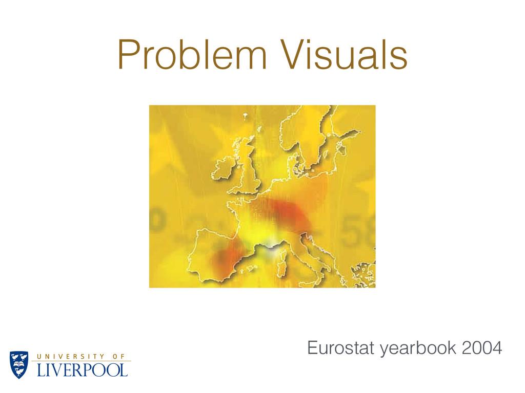 Problem Visuals Eurostat yearbook 2004