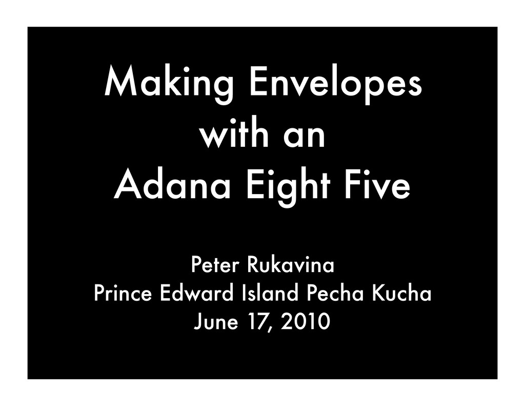 Making Envelopes with an Adana Eight Five Peter...