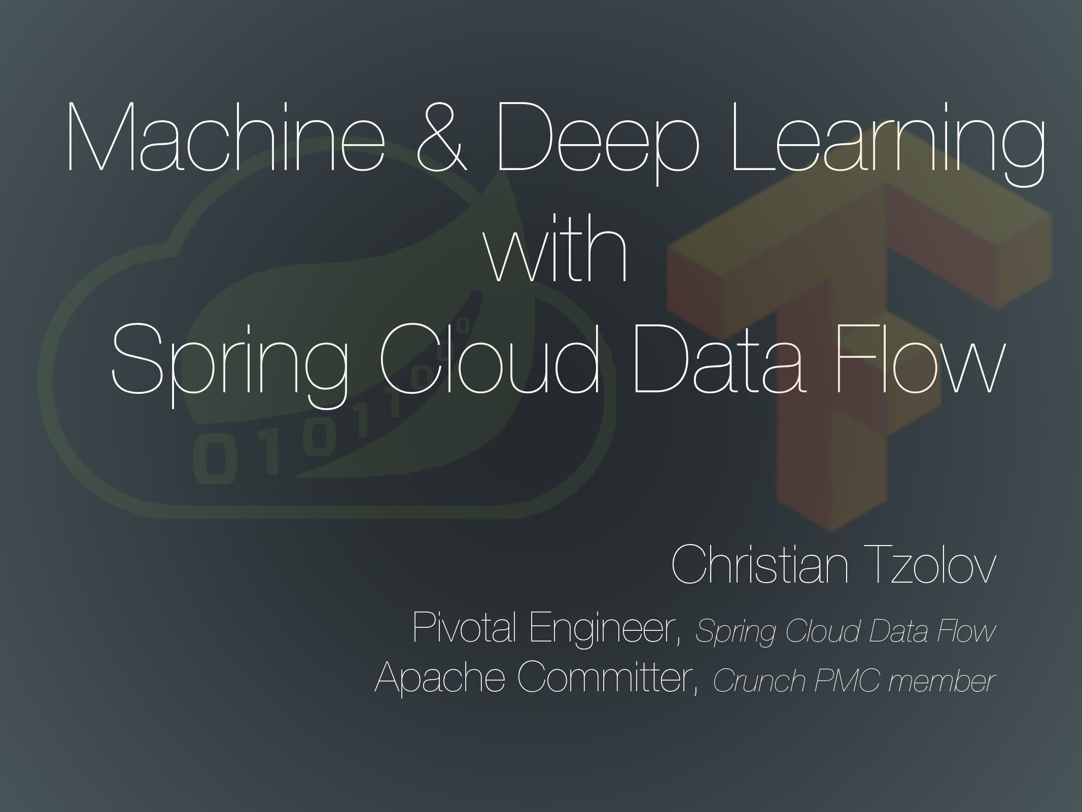 Machine & Deep Learning with Spring Cloud Data ...