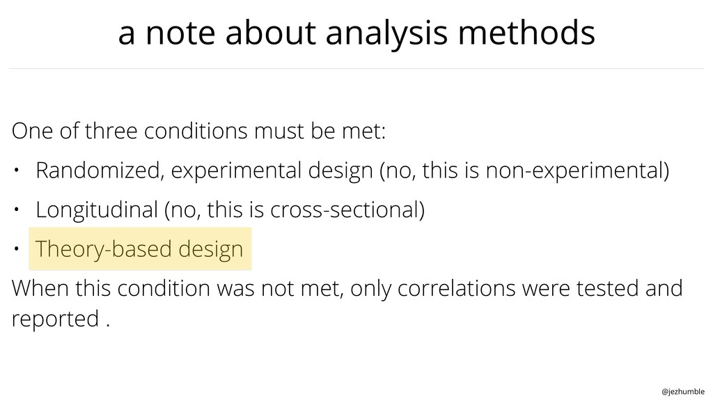 @jezhumble a note about analysis methods One of...
