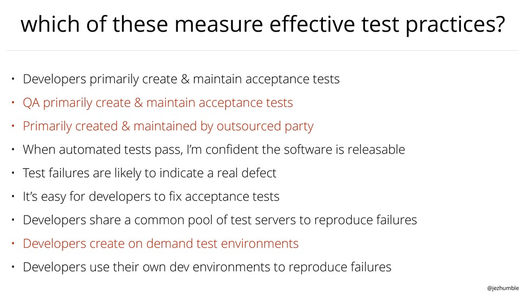 @jezhumble which of these measure effective test...
