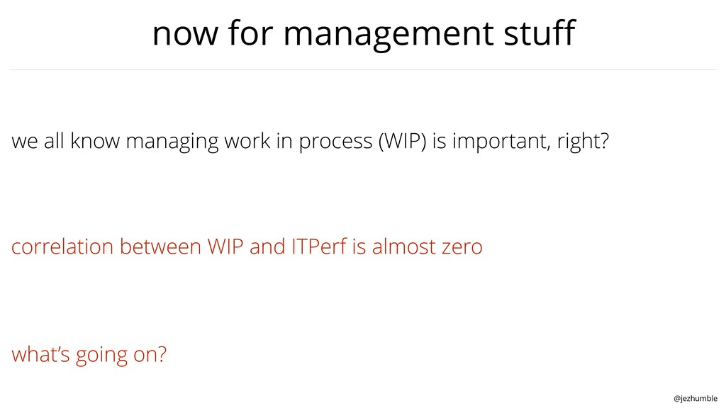 @jezhumble we all know managing work in process...