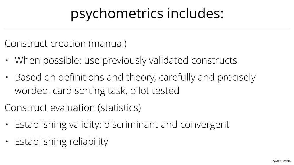 @jezhumble psychometrics includes: Construct cr...