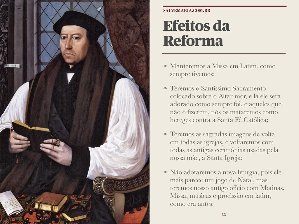 Efeitos da Reforma Manteremos a Missa em Latim,...