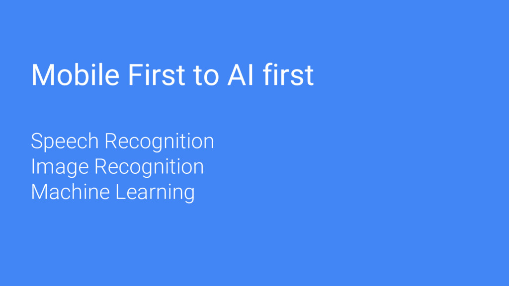 Mobile First to AI first Speech Recognition Ima...