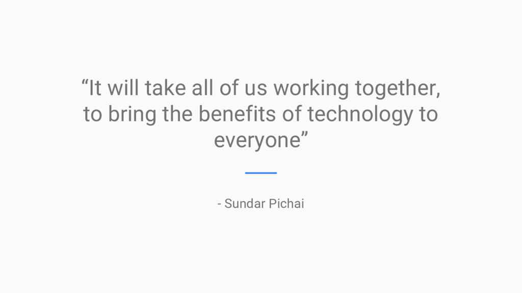 """It will take all of us working together, to br..."