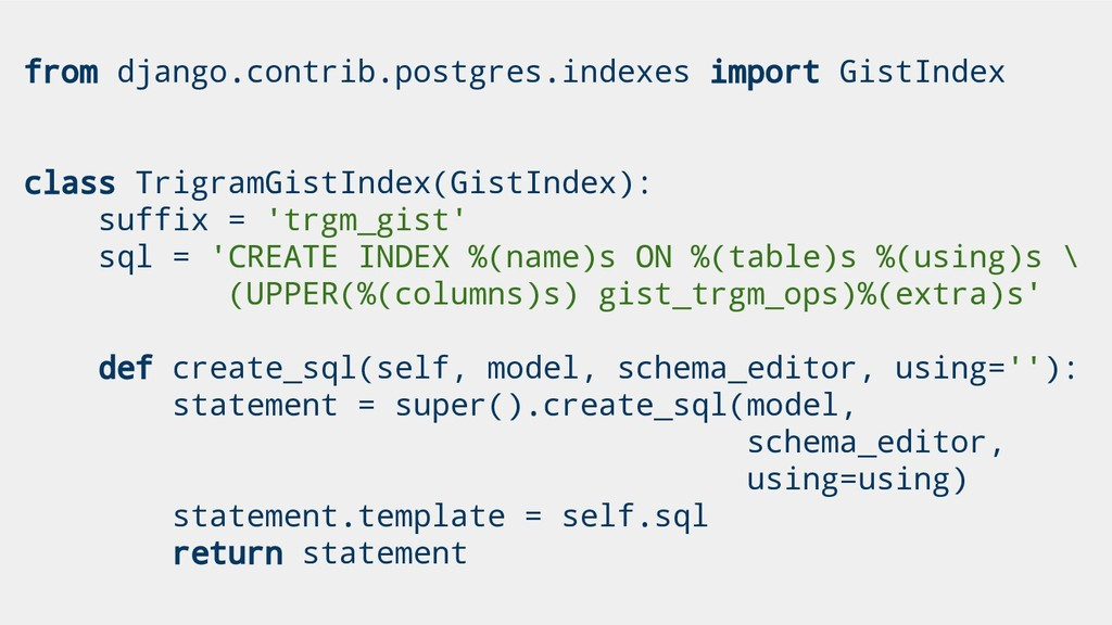 from django.contrib.postgres.indexes import Gis...