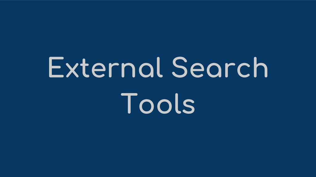 External Search Tools