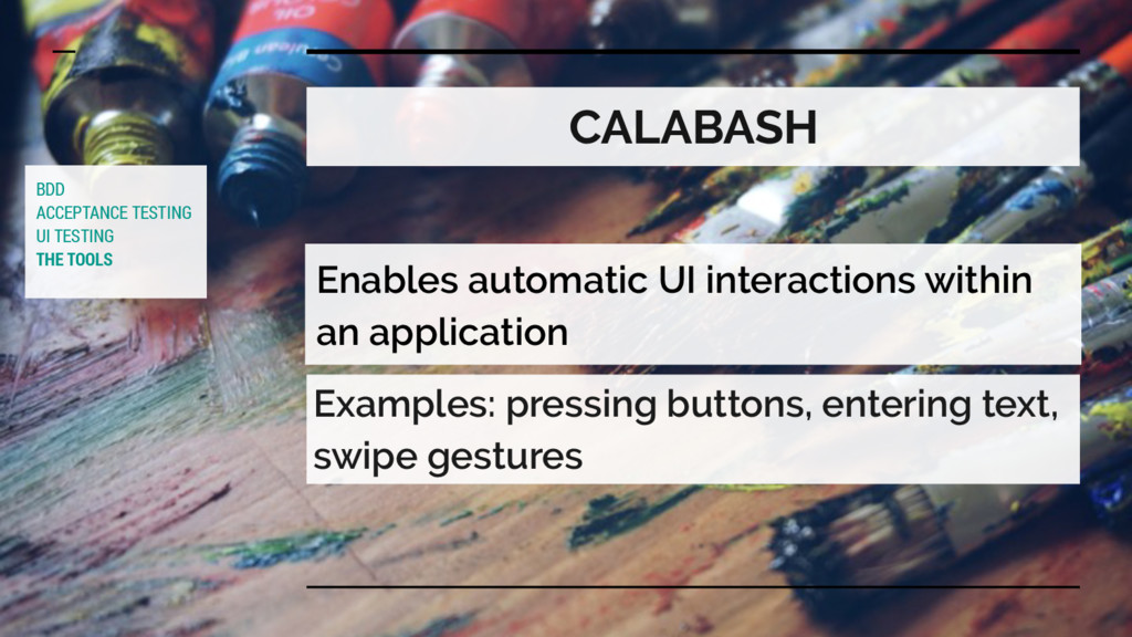 CALABASH Enables automatic UI interactions with...