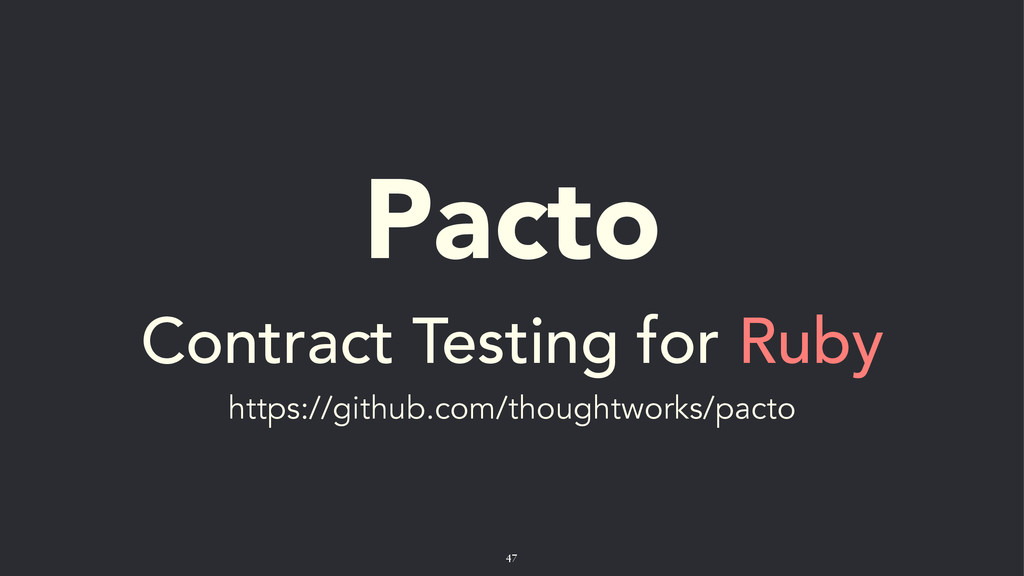 Pacto Contract Testing for Ruby https://github....