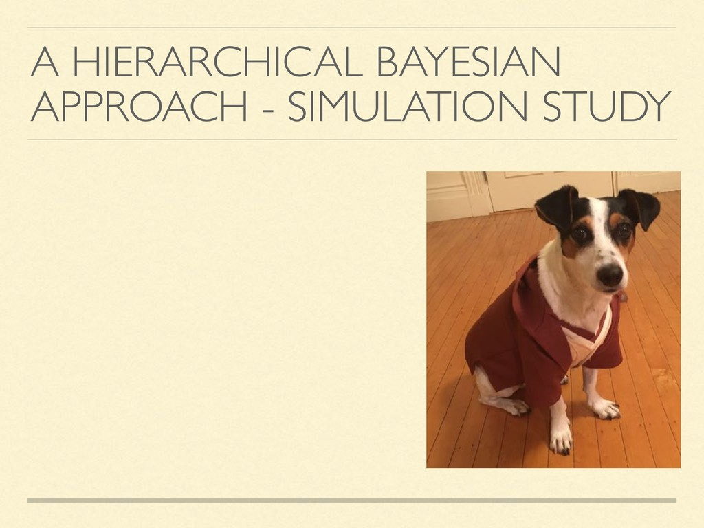 A HIERARCHICAL BAYESIAN APPROACH - SIMULATION S...