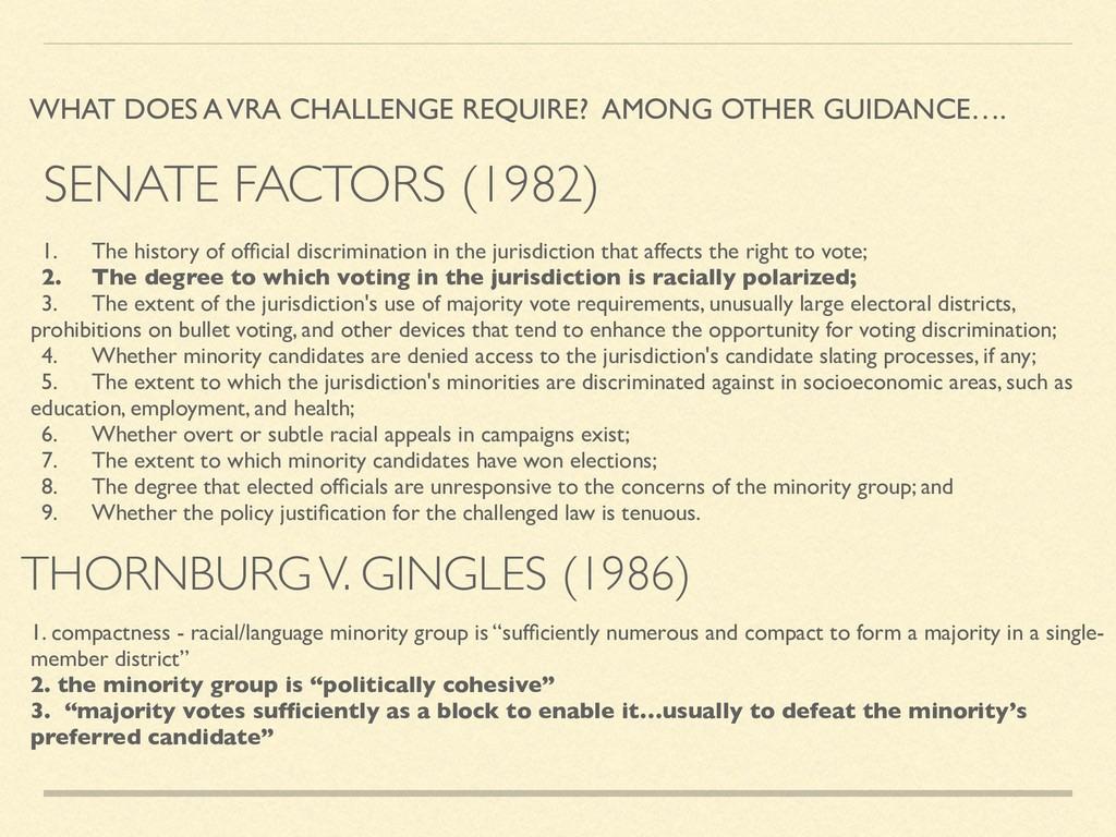 THORNBURG V. GINGLES (1986) WHAT DOES A VRA CHA...