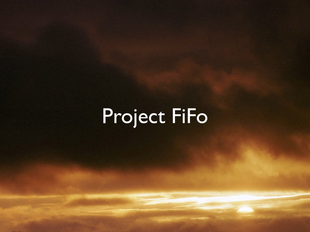 Project FiFo