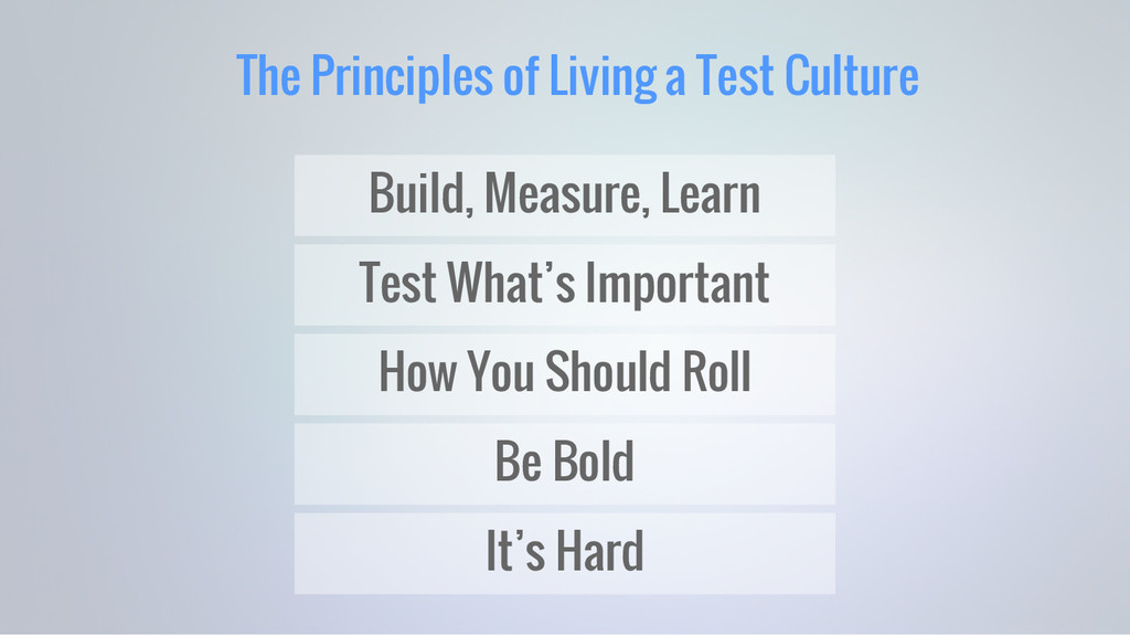The Principles of Living a Test Culture Build, ...