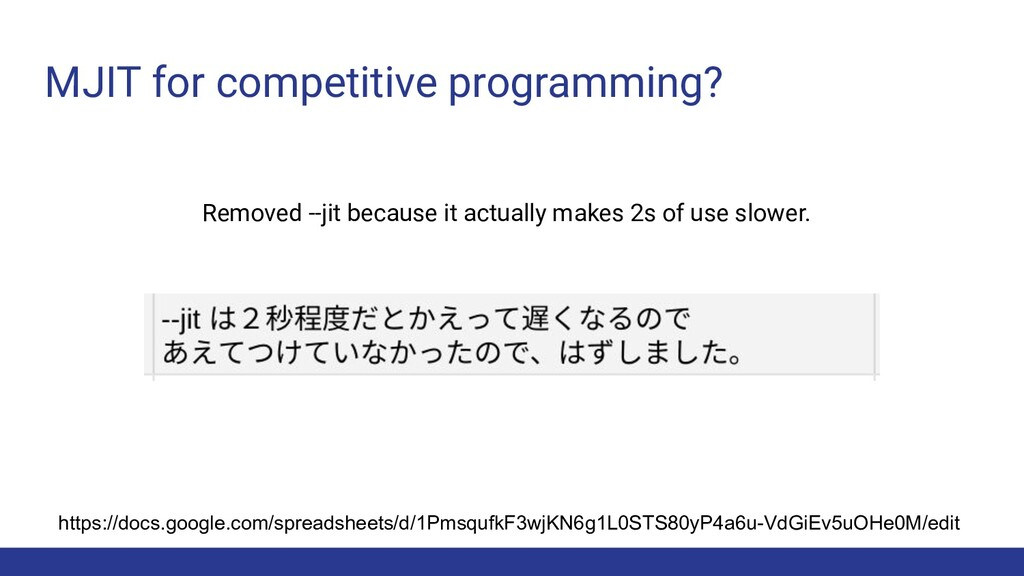 MJIT for competitive programming? https://docs....