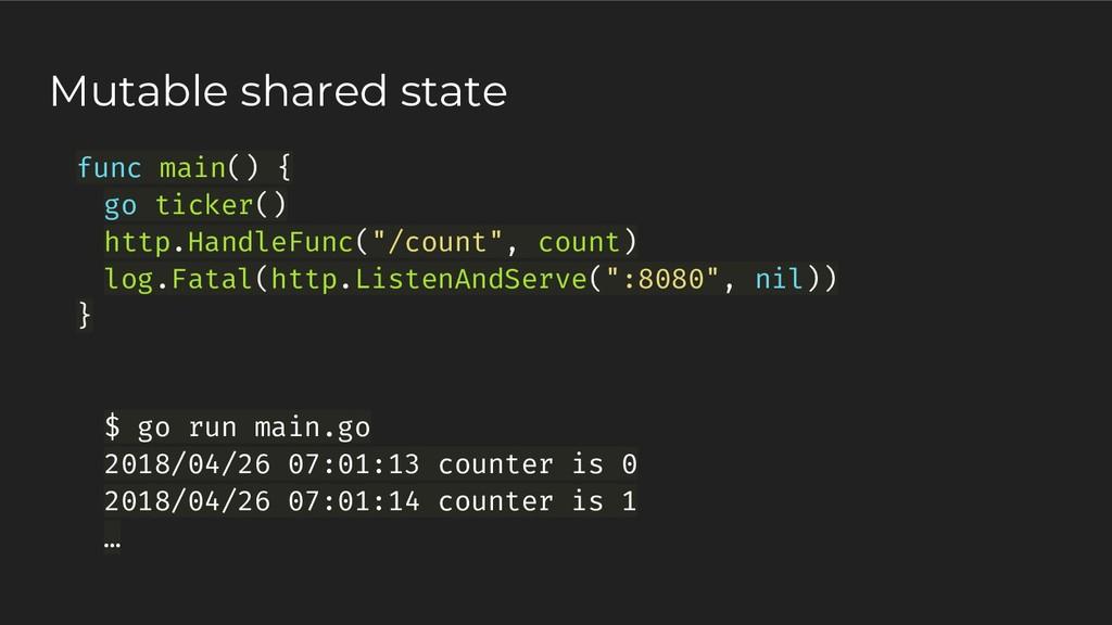 "func main() { go ticker() http.HandleFunc(""/cou..."