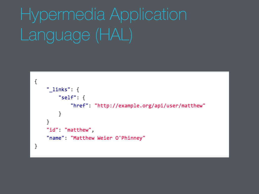 Hypermedia Application Language (HAL)