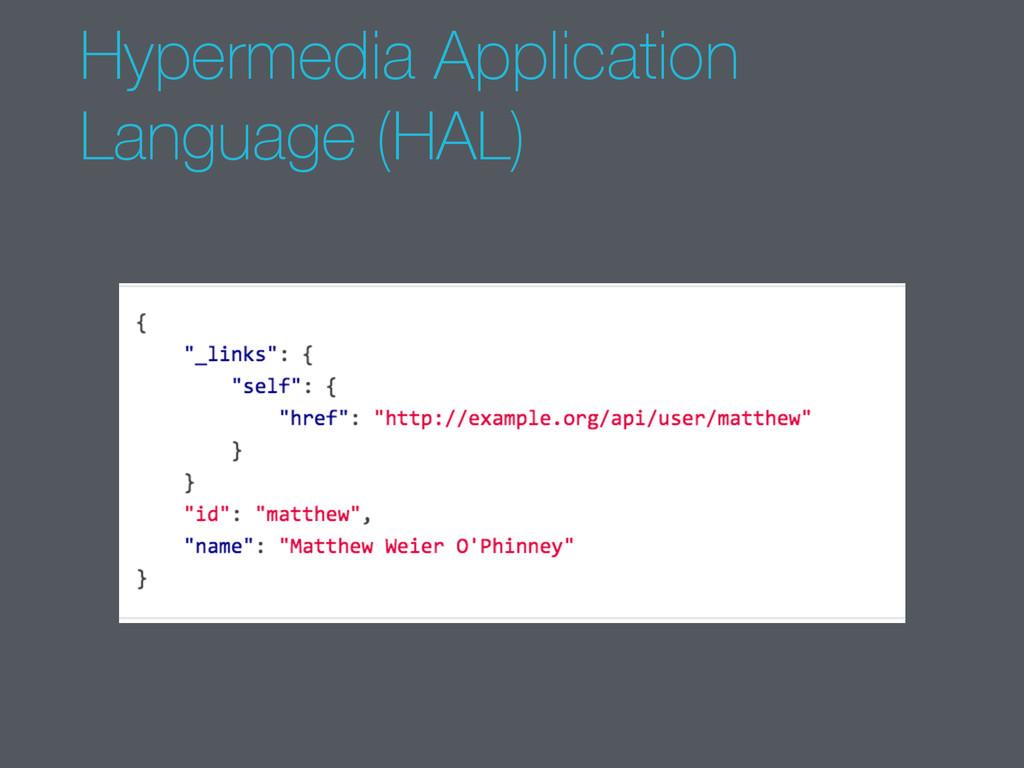 Hypermedia Application Language (HAL)