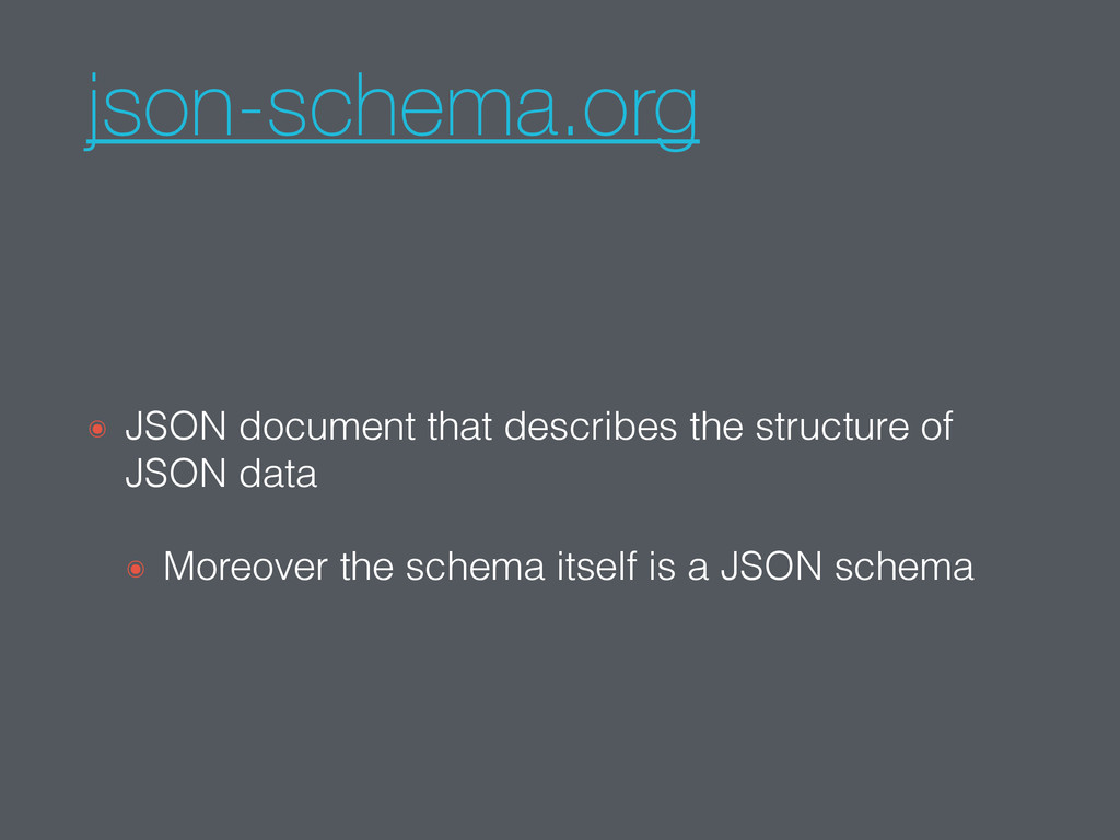 json-schema.org ๏ JSON document that describes ...