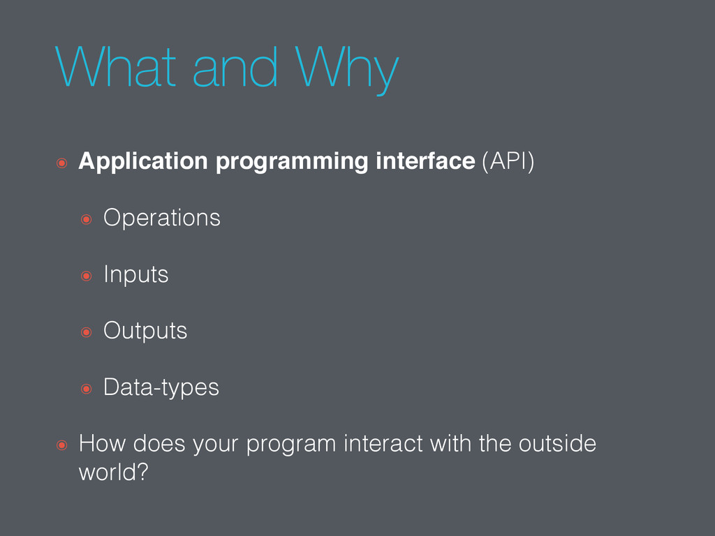 What and Why ๏ Application programming interfac...