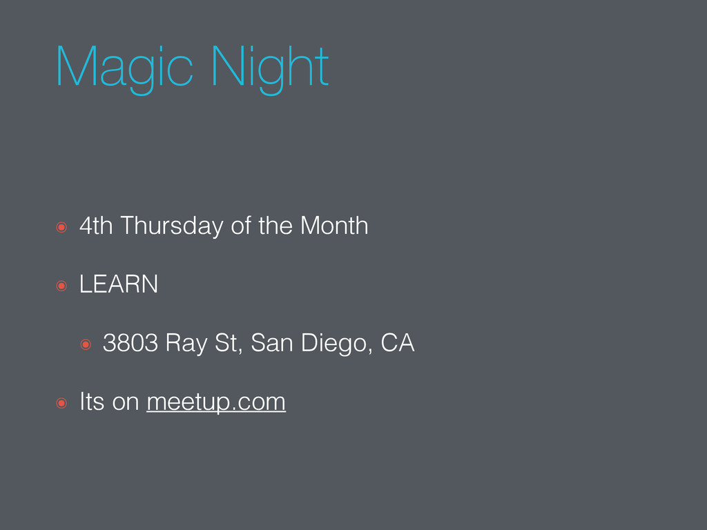 Magic Night ๏ 4th Thursday of the Month ๏ LEARN...