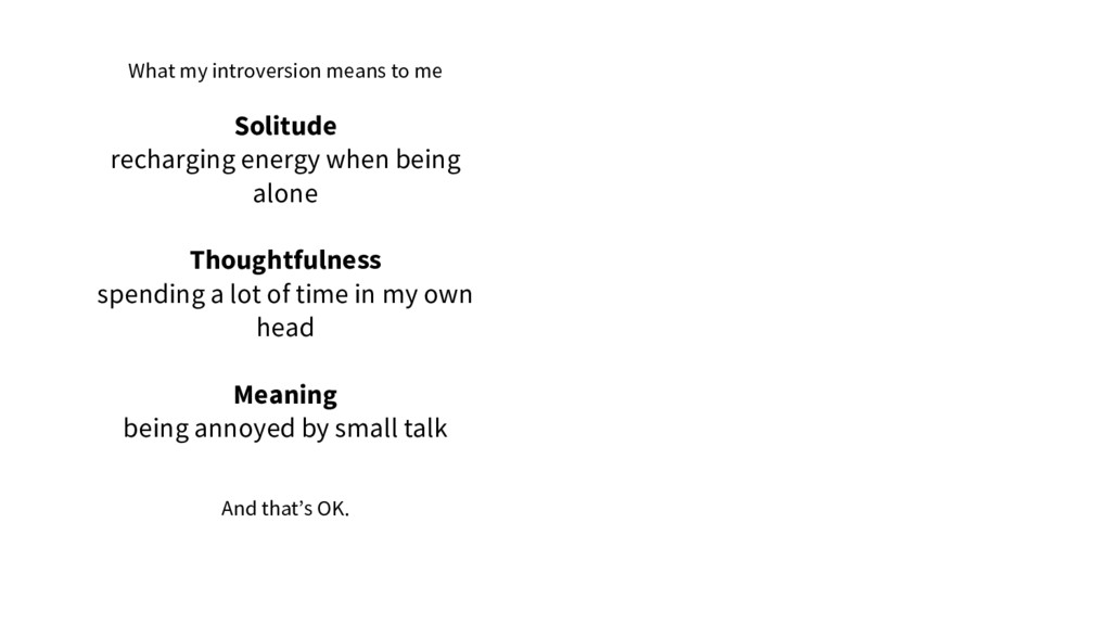 What my introversion means to me Solitude recha...