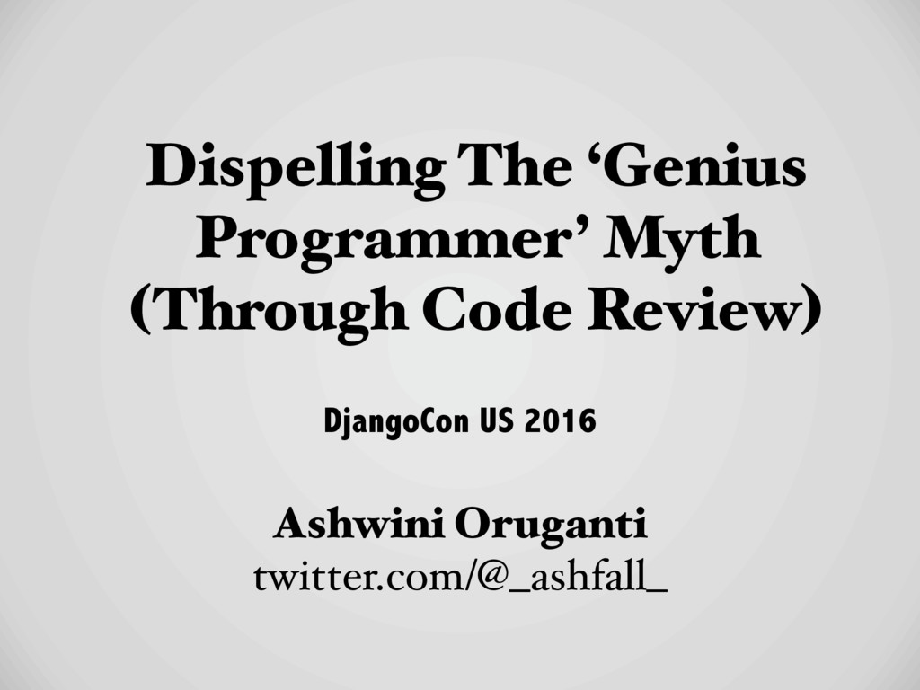 Dispelling The 'Genius Programmer' Myth 