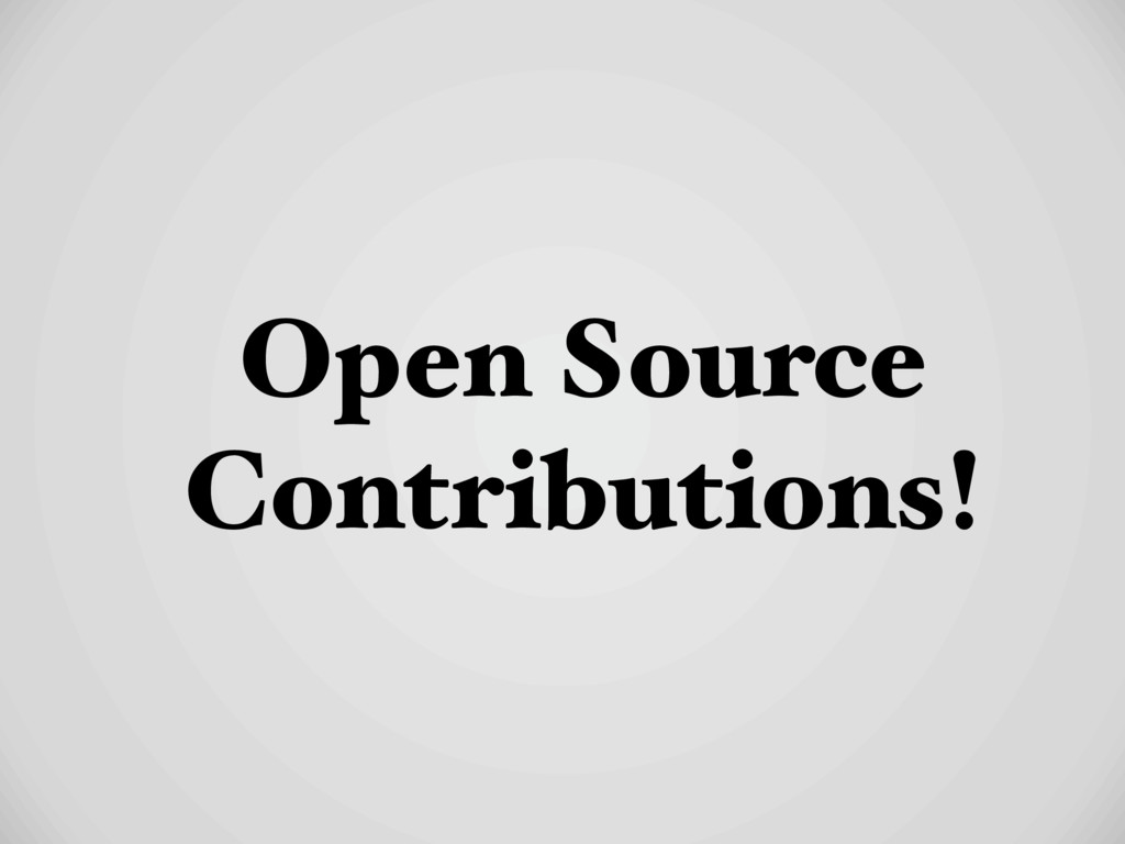 Open Source Contributions!