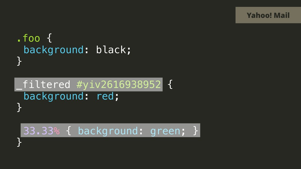 .foo { background: black; } _filtered #yiv26169...