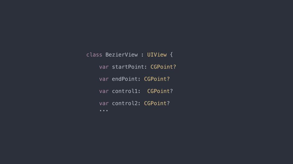class BezierView : UIView { var startPoint: CGP...