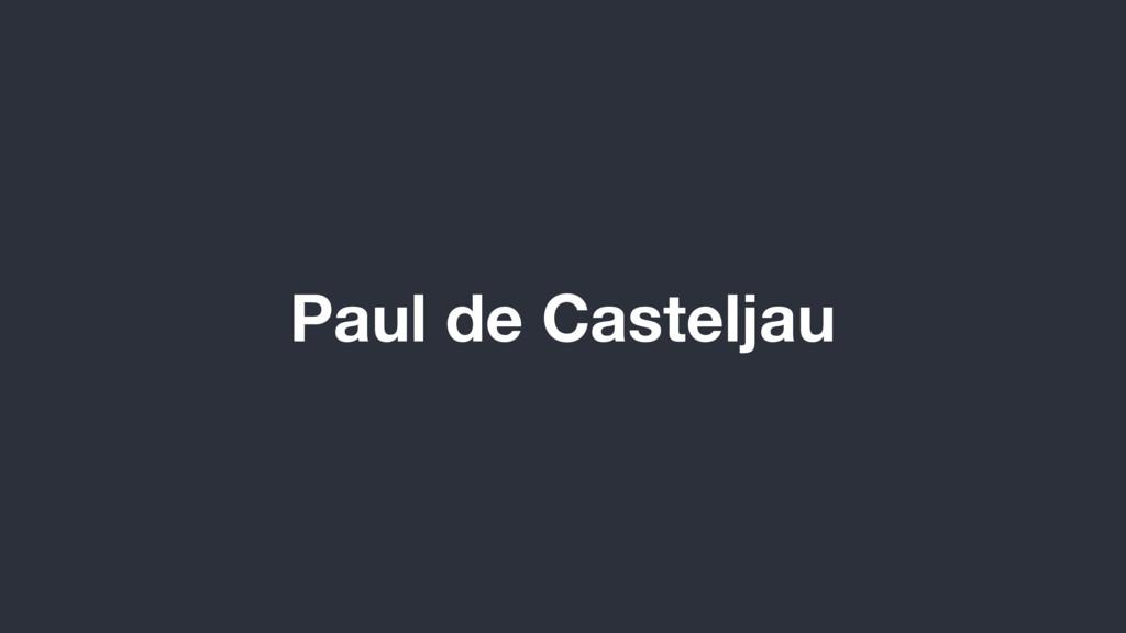 Paul de Casteljau