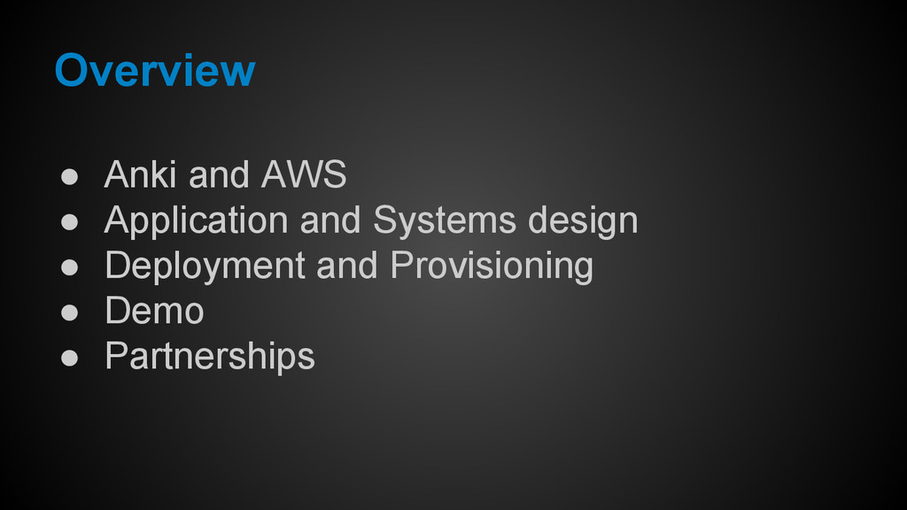 ● Anki and AWS ● Application and Systems design...