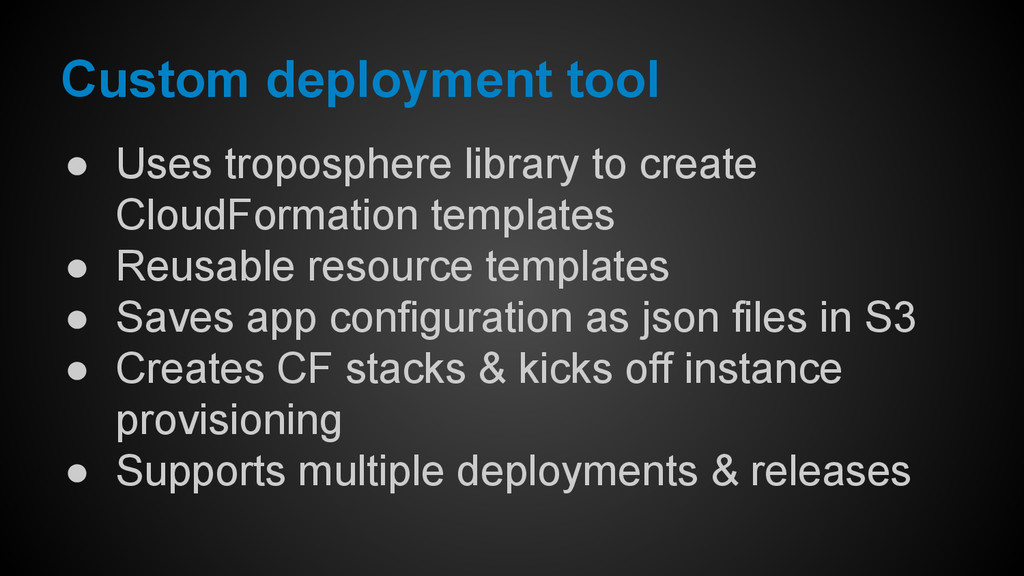● Uses troposphere library to create CloudForma...
