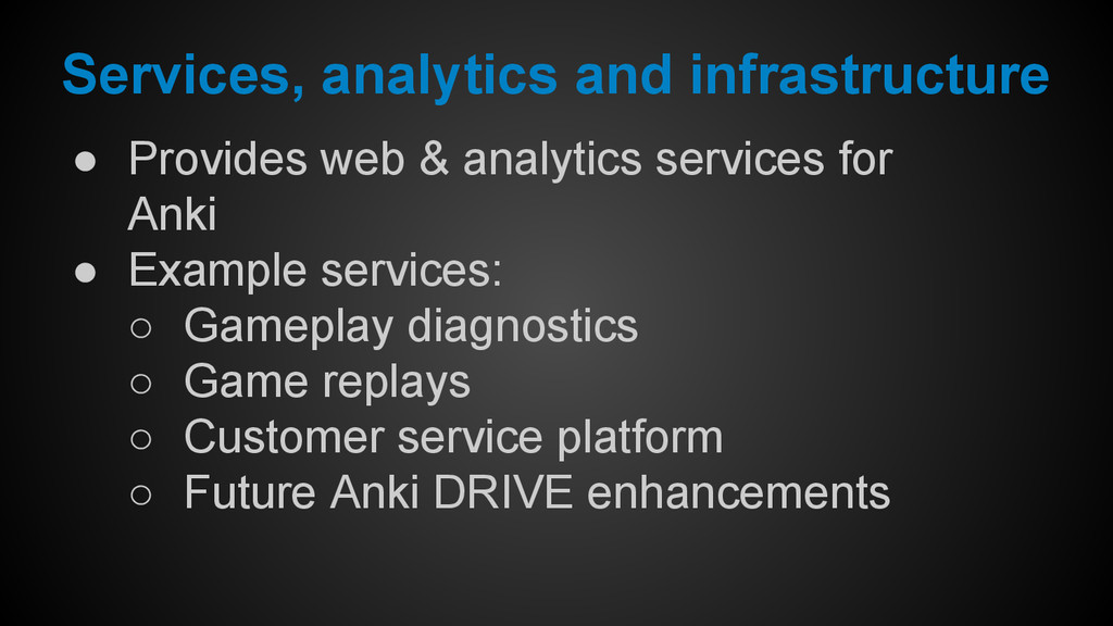 Services, analytics and infrastructure ● Provid...