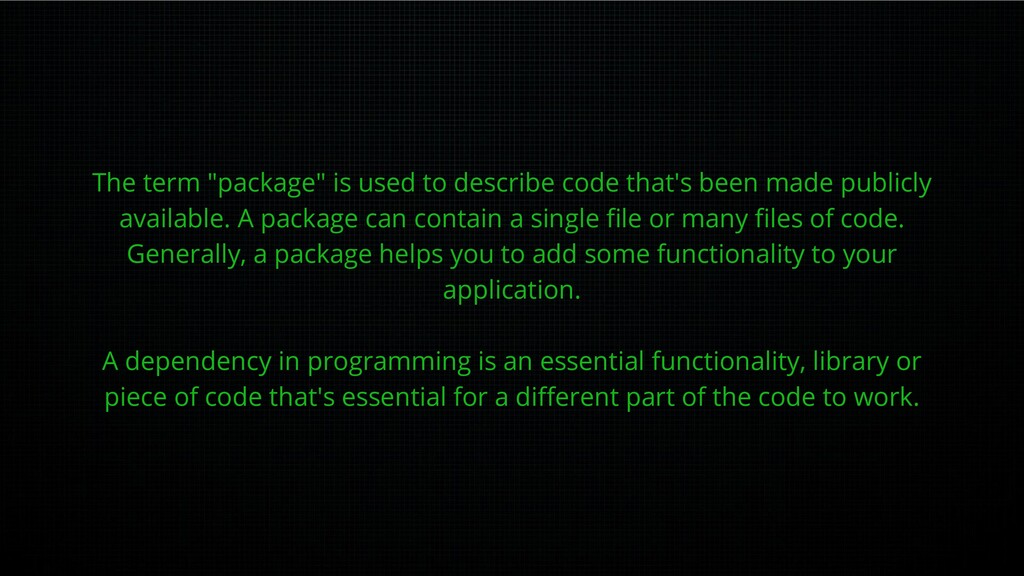 """The term """"package"""" is used to describe code tha..."""