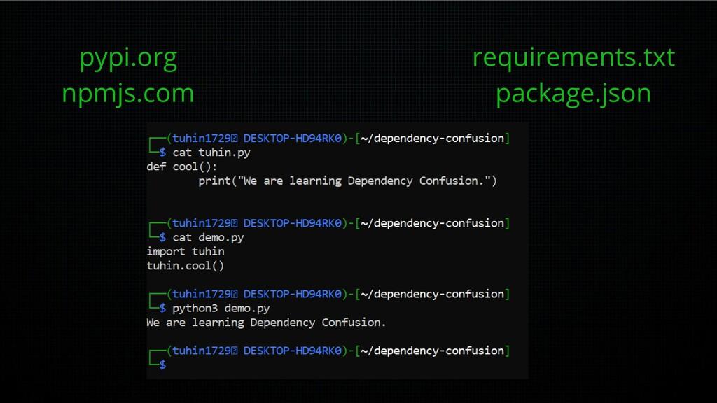 pypi.org npmjs.com requirements.txt package.json