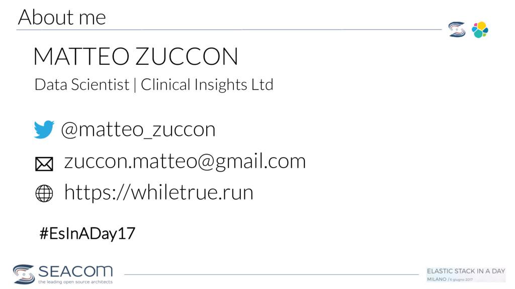 About me MATTEO ZUCCON @matteo_zuccon zuccon.ma...