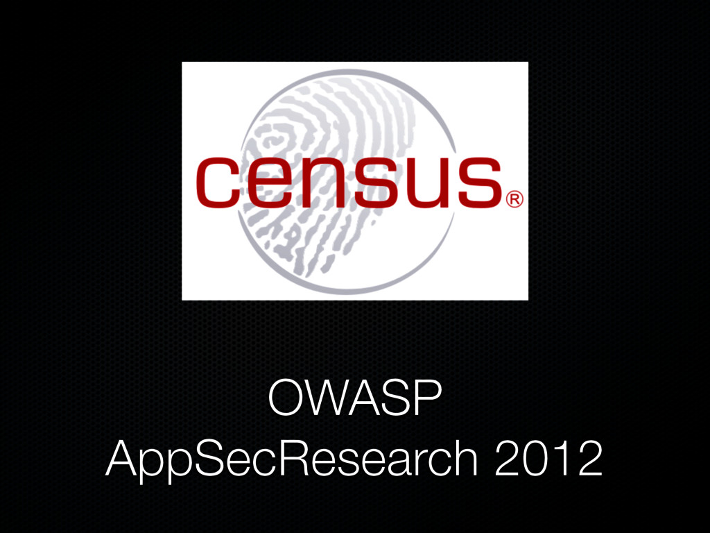 OWASP AppSecResearch 2012