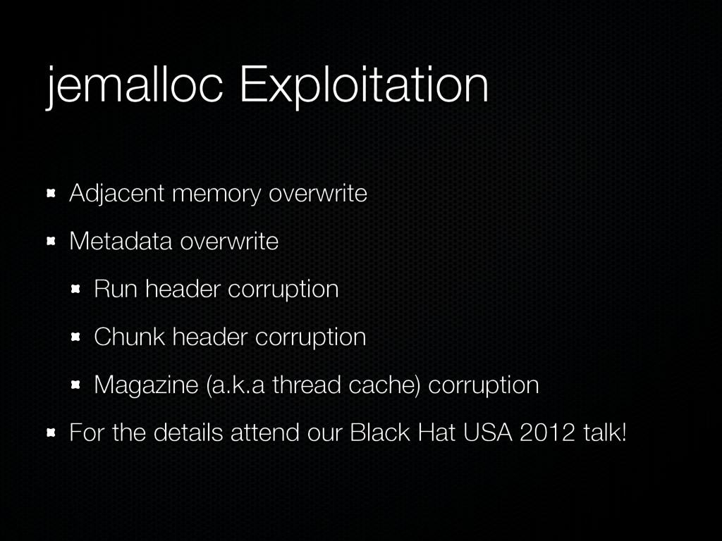jemalloc Exploitation Adjacent memory overwrite...