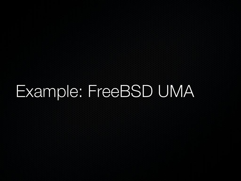 Example: FreeBSD UMA