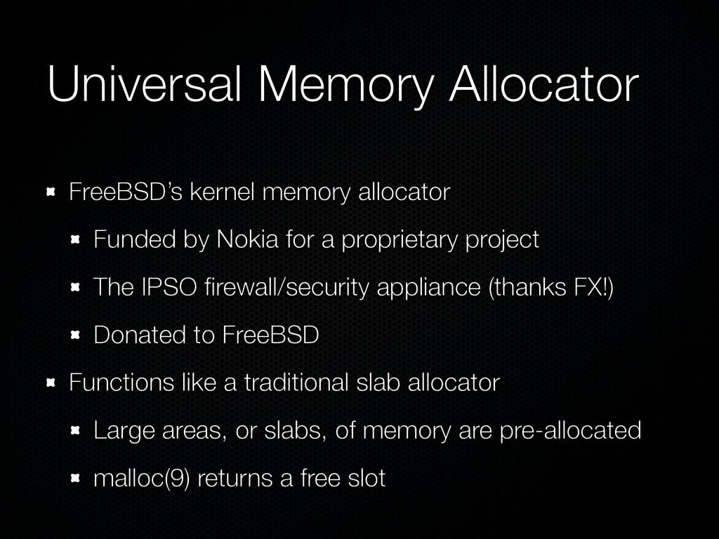 Universal Memory Allocator FreeBSD's kernel mem...